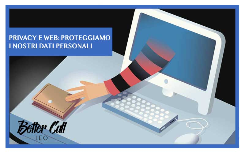 PRIVACY E WEB BETTER CALL LEO